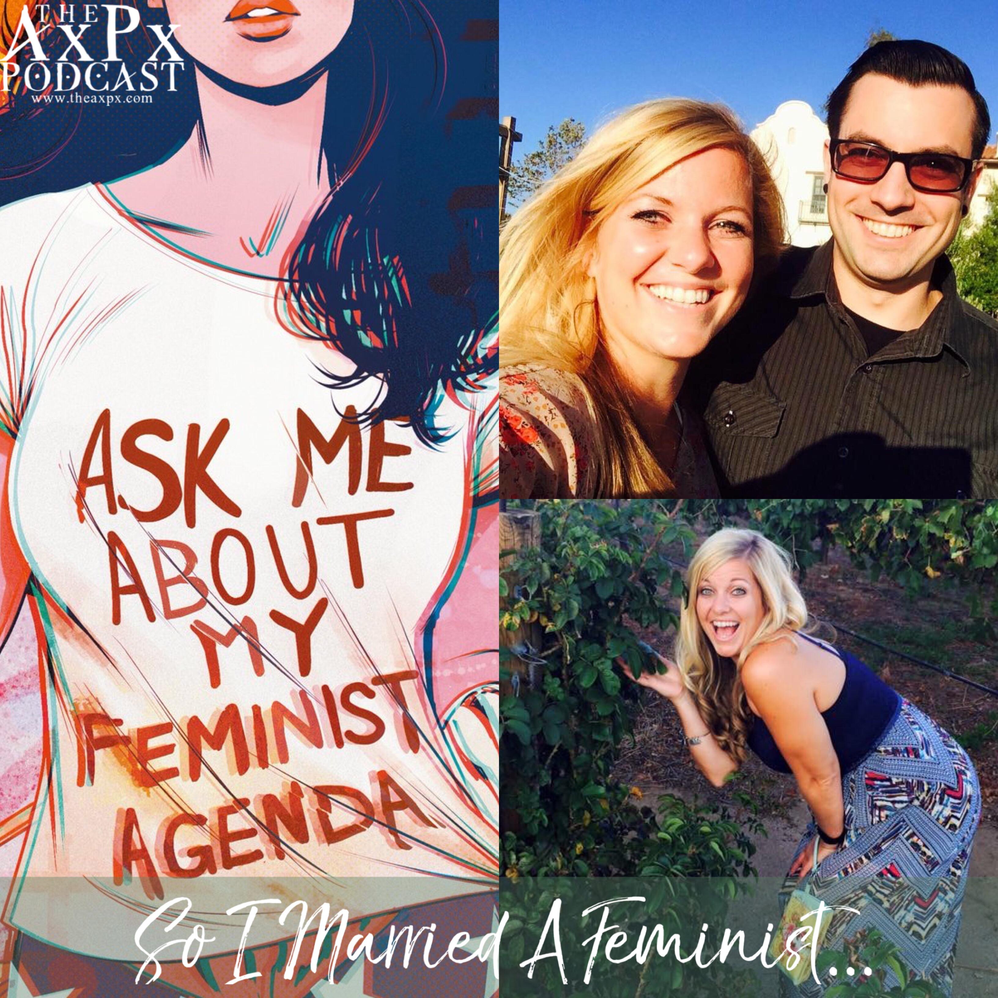 So I Married A Feminist…